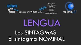 Los sintagmas. El Sintagma Nominal - Análisis sintáctico Lengua Española sintaxis - academia JAF