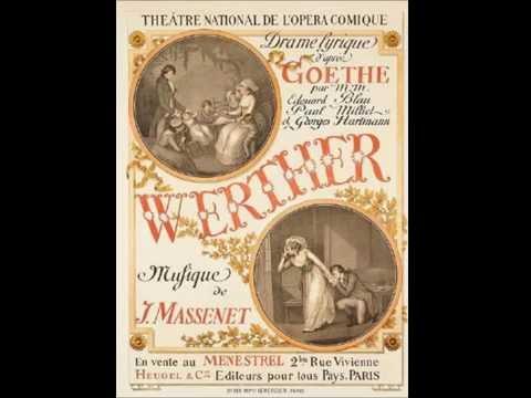 Jules Massenet – WERTHER – Prélude