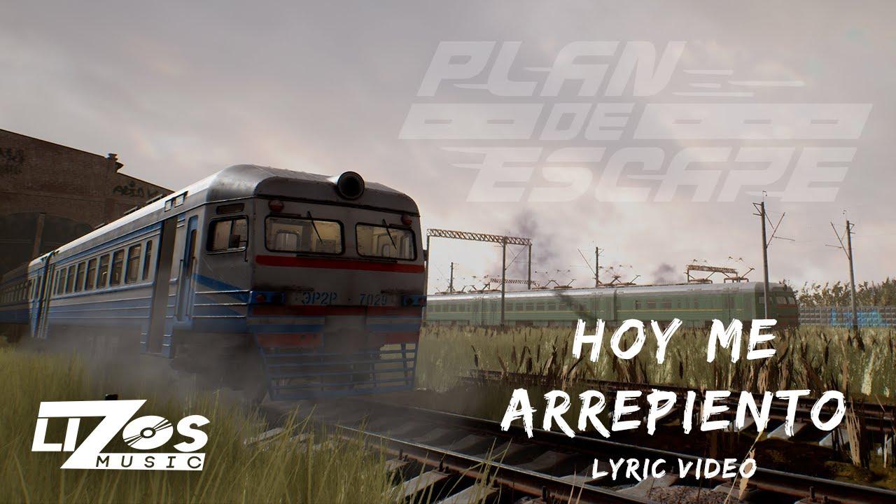 PLAN DE ESCAPE - HOY ME ARREPIENTO (LETRA)