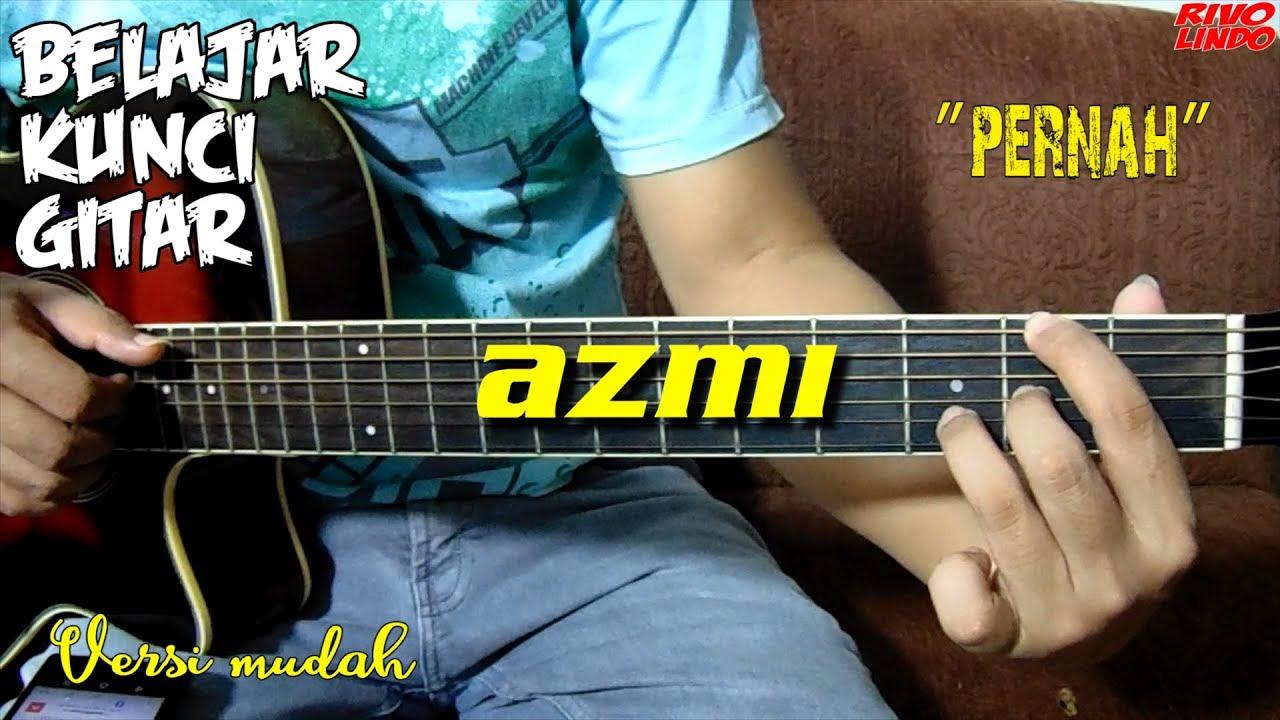 chord azmi pernah