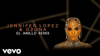 Jennifer Lopez Ozuna El Anillo Remix - Audio.mp3