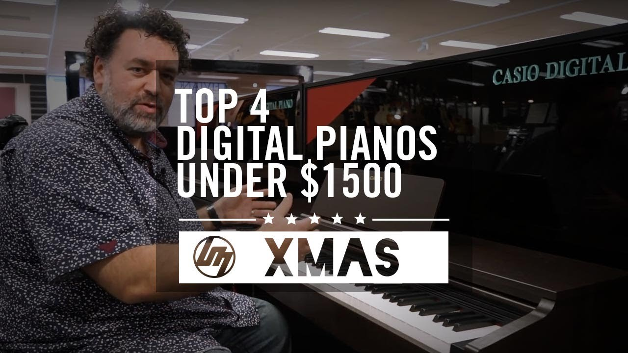 Top 4 Digital Pianos under $1,500 for Christmas 2018 | Better Music