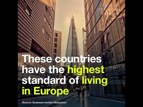 These countries have the highest standard of living in Europe