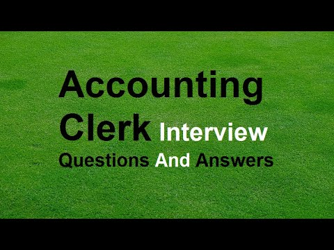 Accounting Clerk Interview Questions And Answers - YouTube