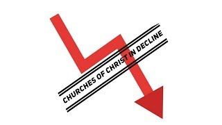 Gambar cover Churches of Christ in Decline: The Factors Involved and the Opportunity Ahead