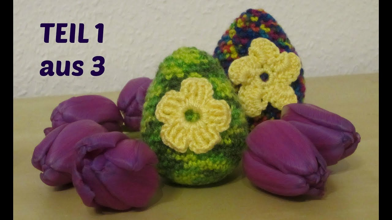 osterei h keln amigurumi zu ostern teil 1 von 3 youtube. Black Bedroom Furniture Sets. Home Design Ideas