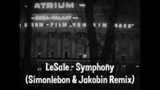 LeSale - Symphony (Simonlebon & Jakobin Remix)