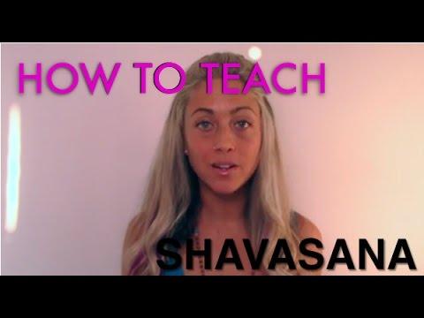 How To Teach Shavasana