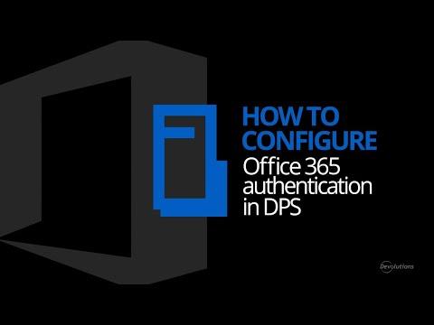 Devolutions Password Server -How to Configure Office365 Authentication