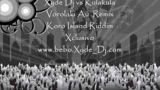 Xyde Dj vs Kulakula - Vorolaki Au Rumix.wmv