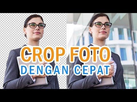 Cara Crop Foto Dengan Cepat Menggunakan Photoshop.