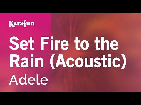 Karaoke Set Fire To The Rain (Acoustic) - Adele *