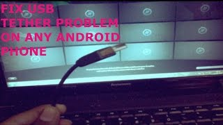 How to fix USB tethering problem on any android phone