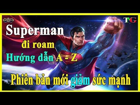 Liên quân Superman và Nakroth còn hiệu quả khi bị Giảm sức mạnh phiên bản mới liên quân mobile