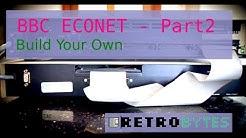 BBC Econet Part 2 - Build  your own