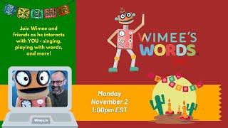 Wimee's Words - November 2, 2020