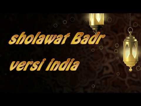 Lirik Qosidah Sholawat Badr Versi India
