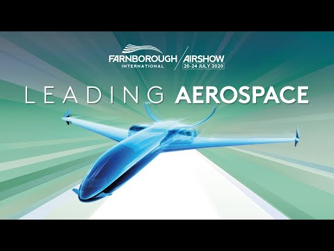 Join the Leaders in Aerospace at the Farnborough International Airshow 2020