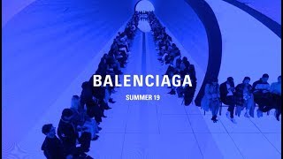 Balenciaga Men Summer 18 Show