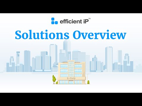 EfficientIP - Innovative DNS-DHCP-IPAM (DDI) Solutions for