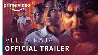 Vella Raja | Official Trailer | Tamil TV Series | Prime Exclusive | Amazon Prime Video