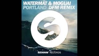 Watermät MOGUAI Portland DFM Remix