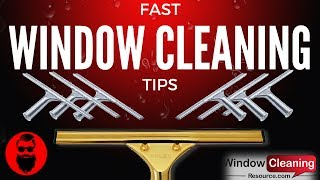 Fast Window Cleaning Tips