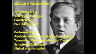 Malcolm Williamson: Symphony No. 6