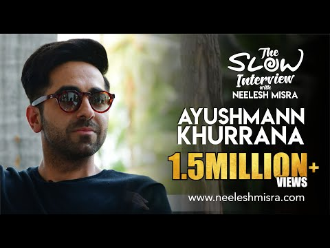 Ayushmann Khurrana | Full Episode | The Slow Interview with Neelesh Misra