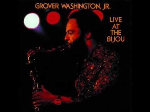 Sausalito - Grover Washington Jr. (Live at the Bijou)
