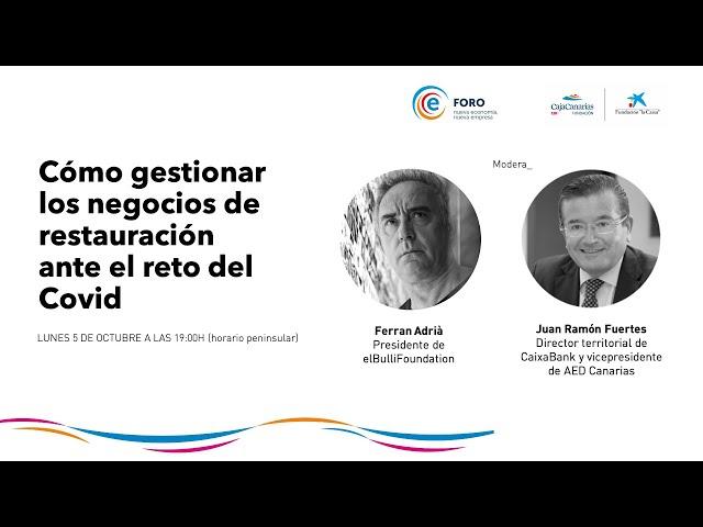 FORO Nueva economía, nueva empresa con Ferran Adrià