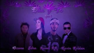 ella y yo remix 2 anuel aa ft joha ft ozuna ft kevin roldan
