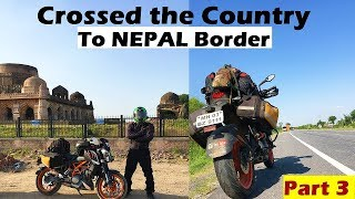 Mumbai to Mustang(NEPAL) | Day 3- Crossed the Border | Gorakhpur to Pokhara | Sleepy Night Ride