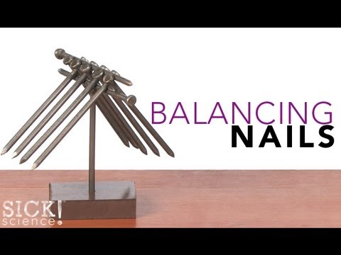Balancing Nails - Sick Science! - #118