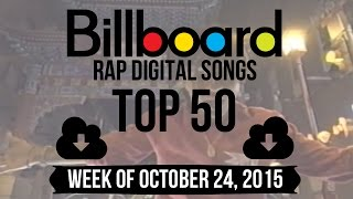 Top 50 - Billboard Rap Digital Songs | Week of October 24, 2015
