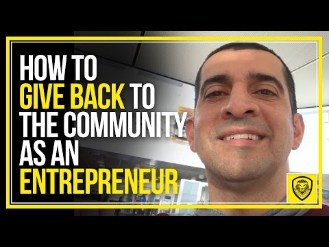 How to Give Back to the Community as an Entrepreneur
