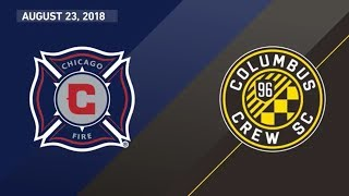 HIGHLIGHTS: Chicago Fire vs. Columbus Crew SC | August 23, 2018