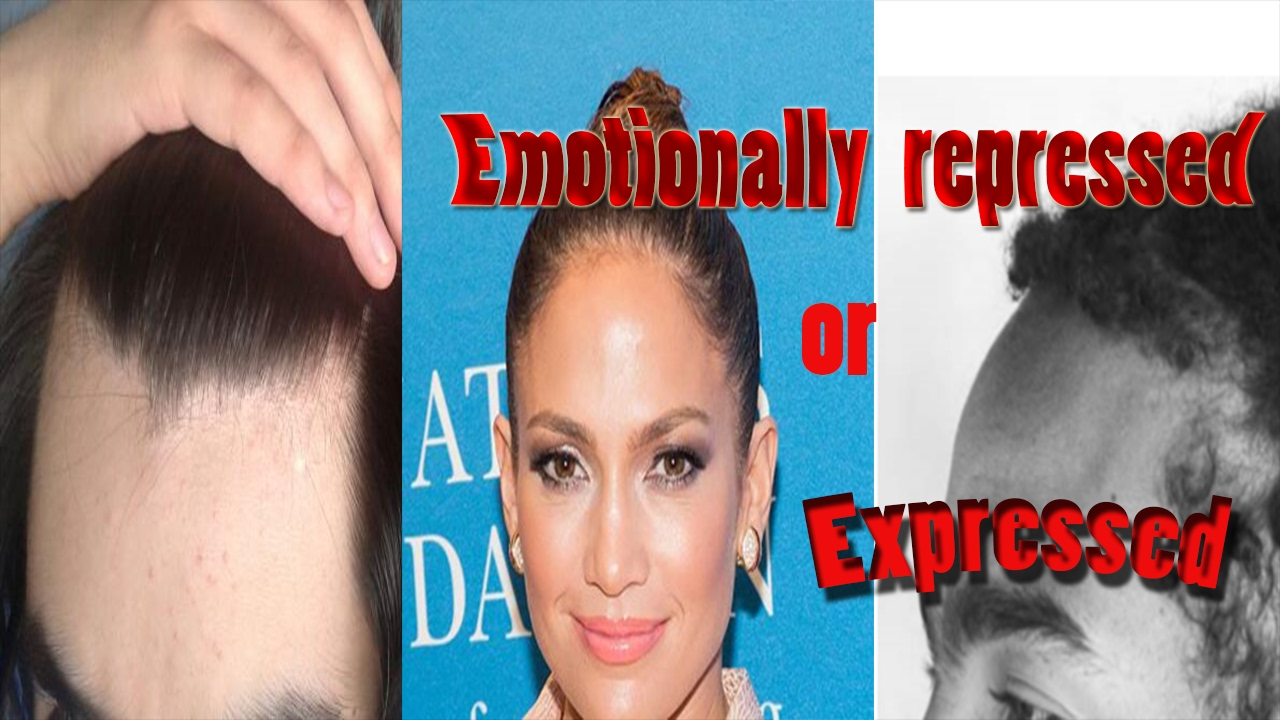 Face Reading : Hairline | Emotionally Repressed or Expressed