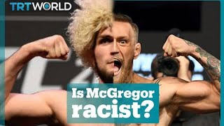 Is Conor McGregor racist?