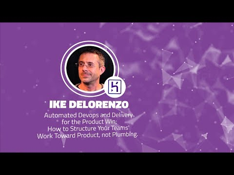 Shift 2017:  Automated Devops and Delivery for the Product Win - Ike DeLorenzo (Heroku)