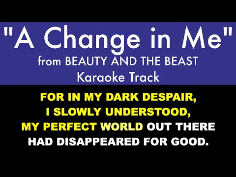 """""""A Change In Me"""" From Beauty And The Beast - Karaoke Track With Lyrics On Screen"""