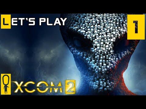 XCOM 2 - Part 1 - Welcome Back to XCOM Recruits! - Let's Play - XCOM 2 Gameplay Preview [Legend]