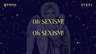 HYRRS - Oh Sexism