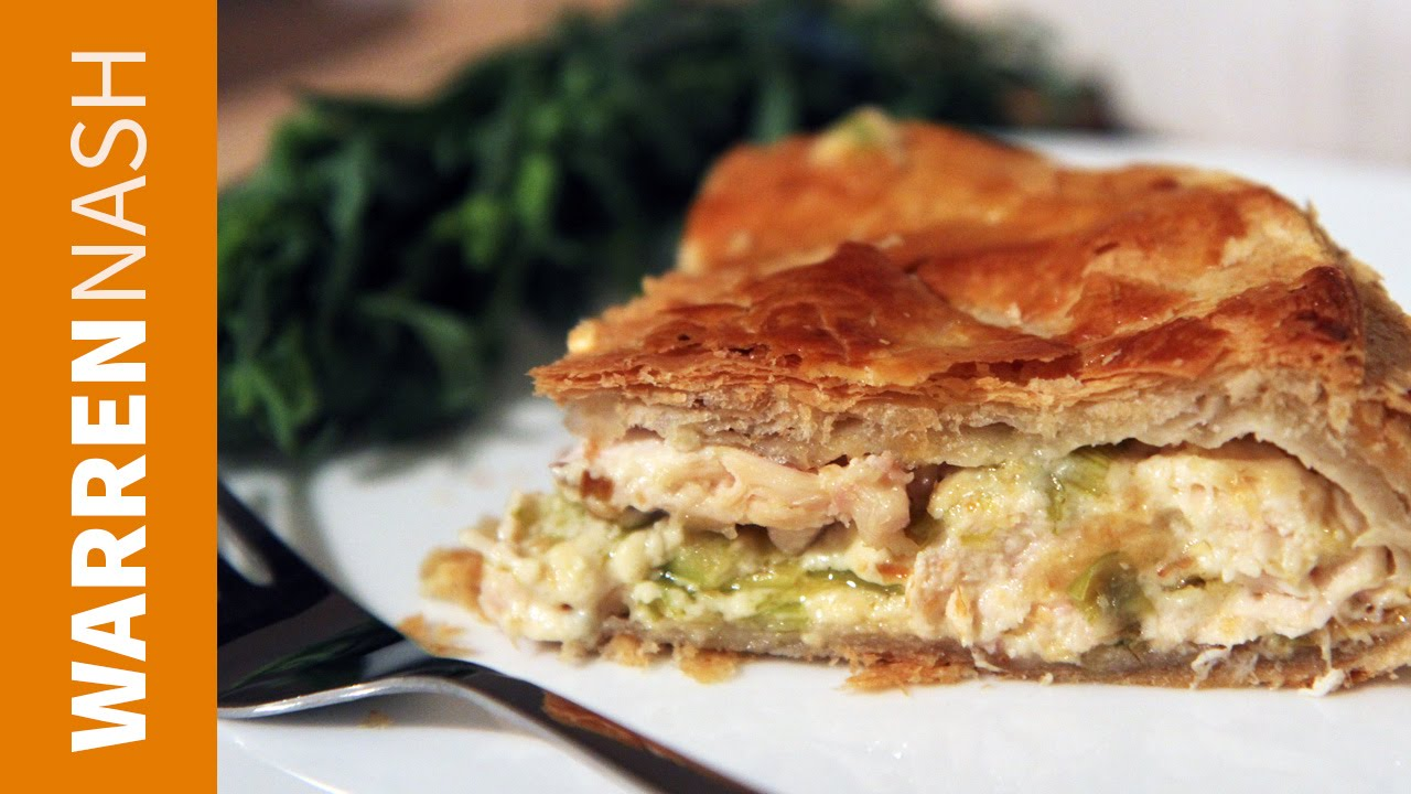 Chicken And Leek Pie Recipe With Comte Cheese Easy Pie Filling Recipes By Warren Nash Youtube