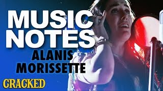 Music Notes: Why Alanis Morissette's Lyrics Are Crazier Than You Think