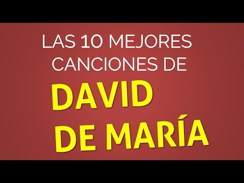 Las 10 mejores canciones de DAVID DE MARÍA