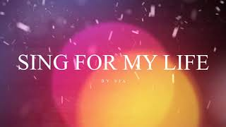 Sia - Sing For My Life (Lyrics)
