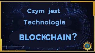 Czym jest Blockchain? jak działa, kto go stworzył i jakie ma zastosowanie