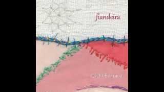 Gabi Buarque - Fiandeira (Full Album)