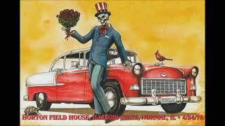 Grateful Dead - 4/24/1978 - Horton Field House, Illinois State University - Normal, IL